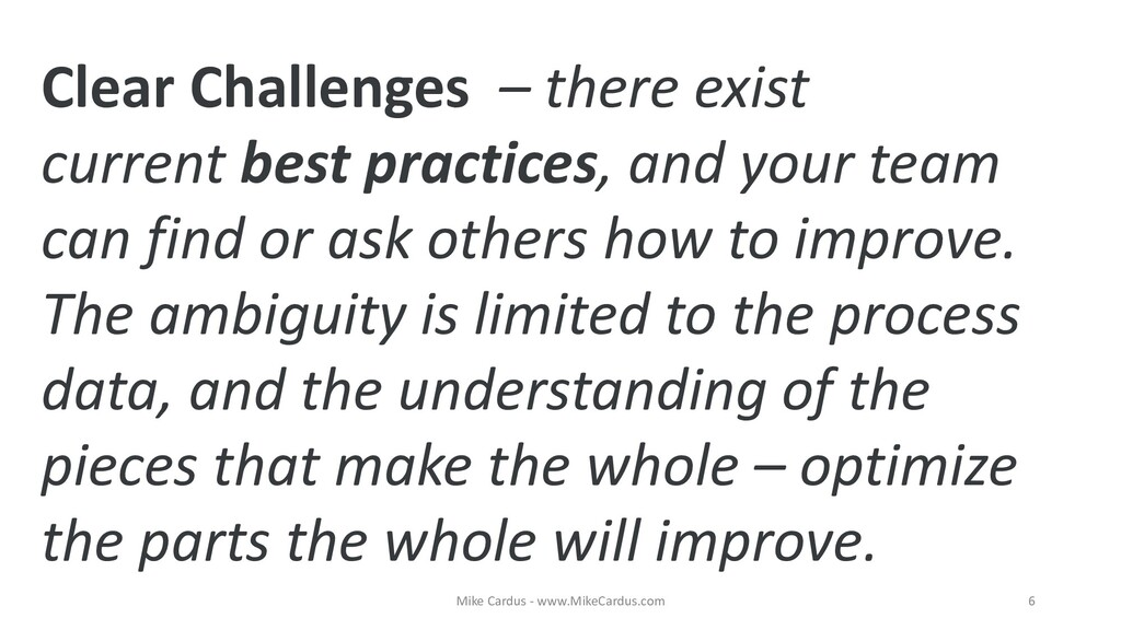 Clear Challenges – there exist current best pra...