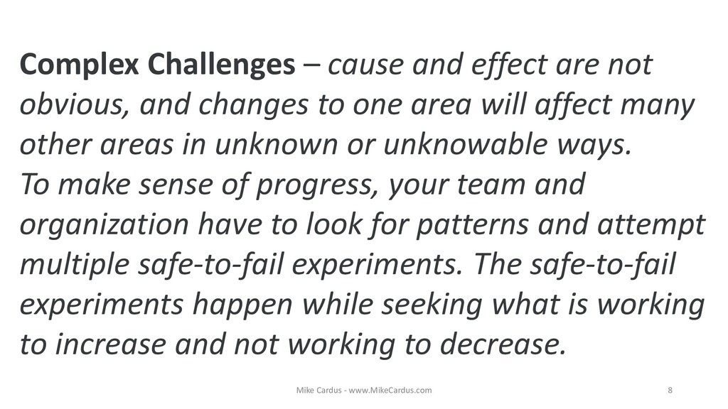 Complex Challenges – cause and effect are not o...