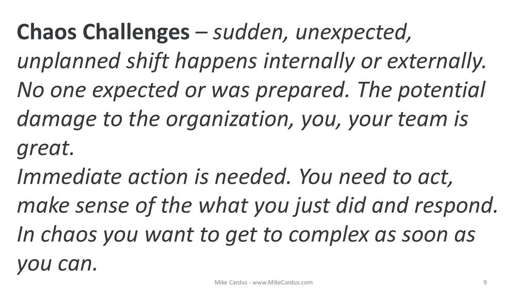 Chaos Challenges – sudden, unexpected, unplanne...