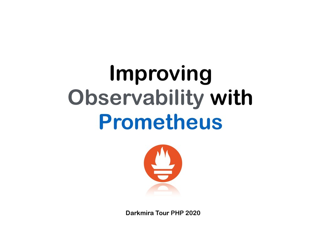 Improving Observability with Prometheus Darkmir...