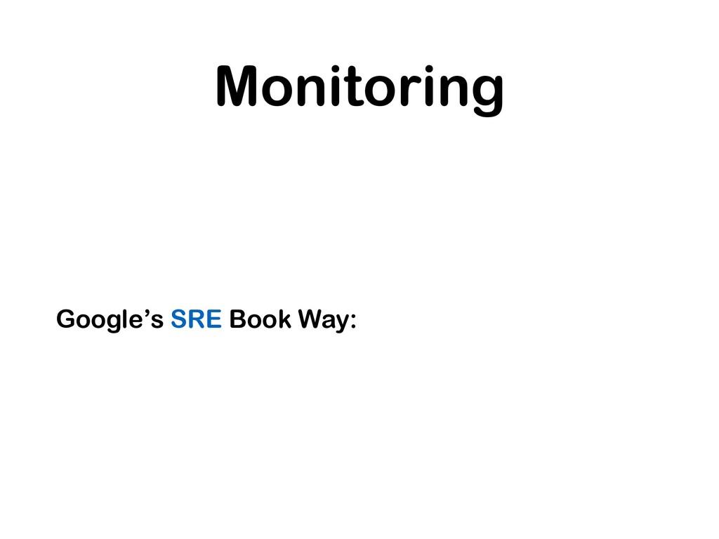 Monitoring Google's SRE Book Way: