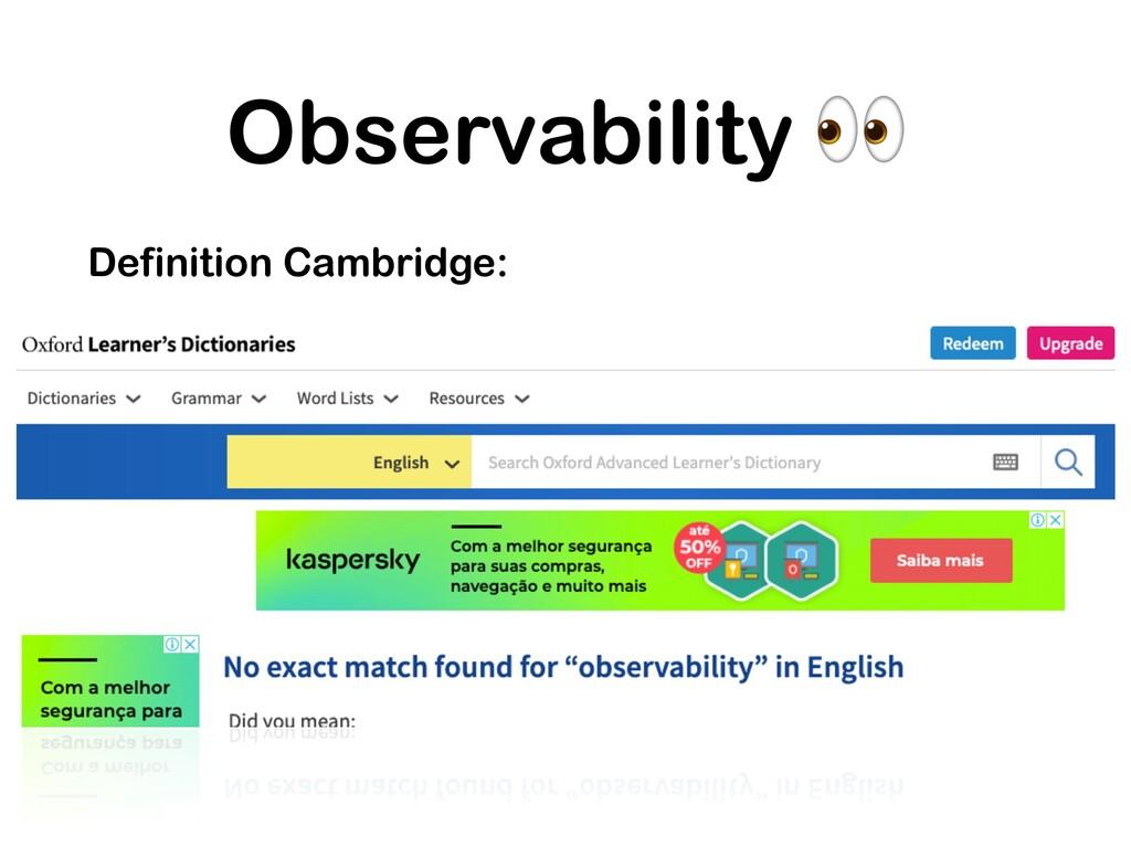 Observability  Definition Cambridge: