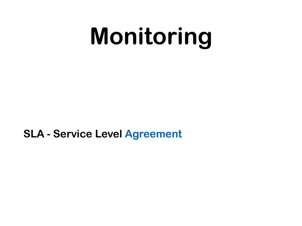 Monitoring SLA - Service Level Agreement
