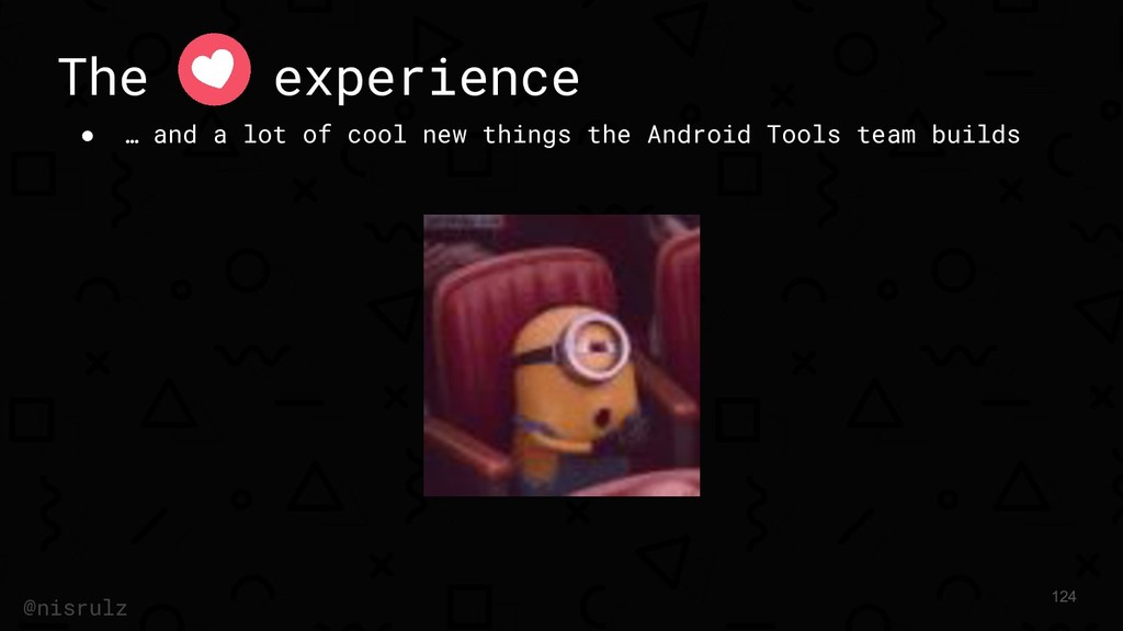 The experience ● … and a lot of cool new things...