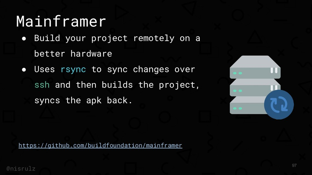 Mainframer ● Build your project remotely on a b...