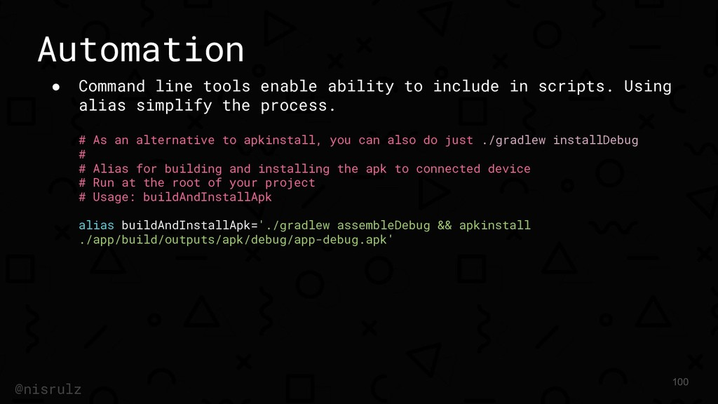 Automation ● Command line tools enable ability ...