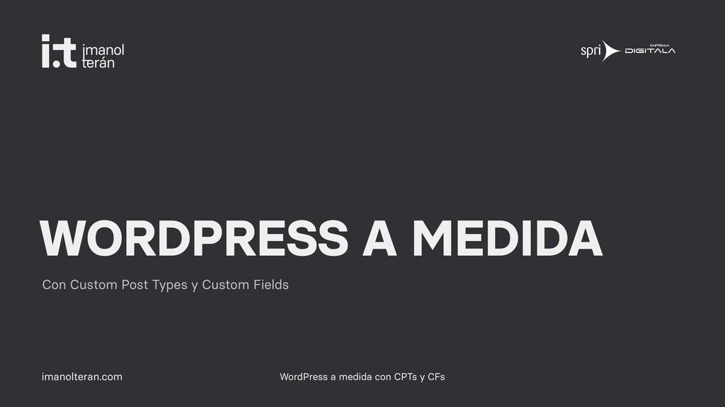imanolteran.com WORDPRESS A MEDIDA Con Custom P...