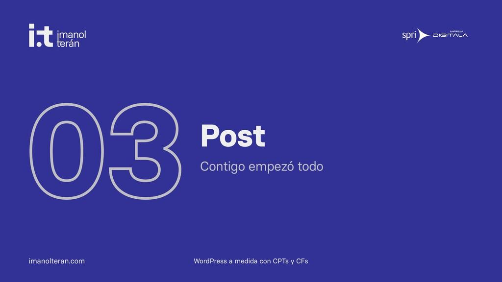 imanolteran.com 03Post Contigo empezó todo Word...