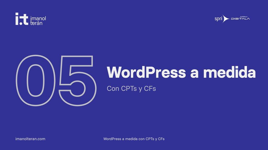 imanolteran.com 05WordPress a medida Con CPTs y...