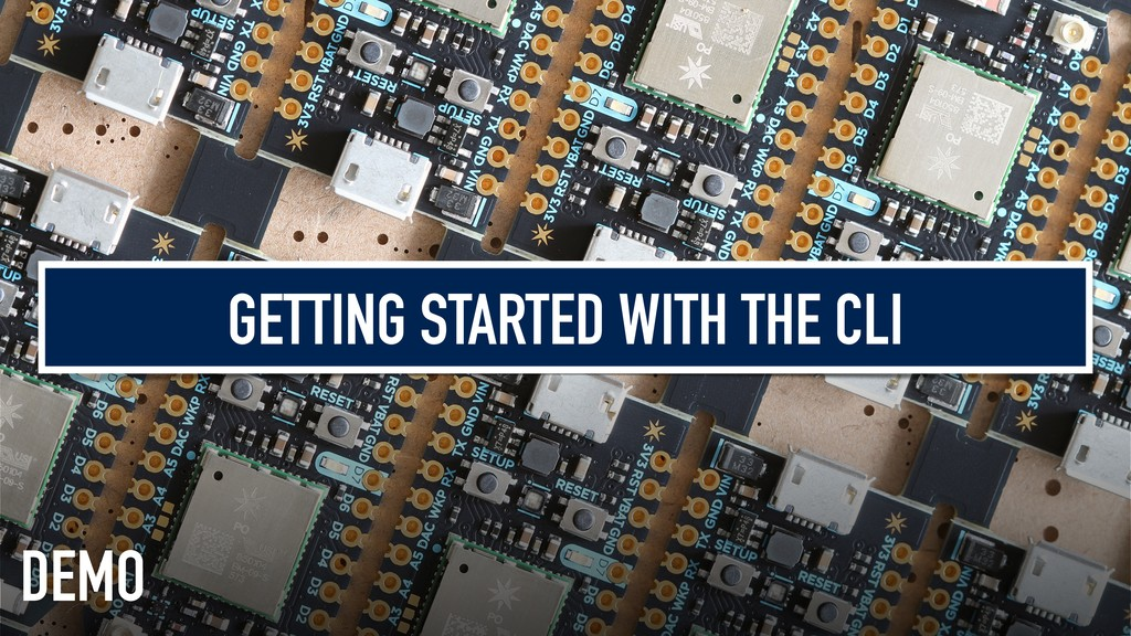 GETTING STARTED WITH THE CLI DEMO