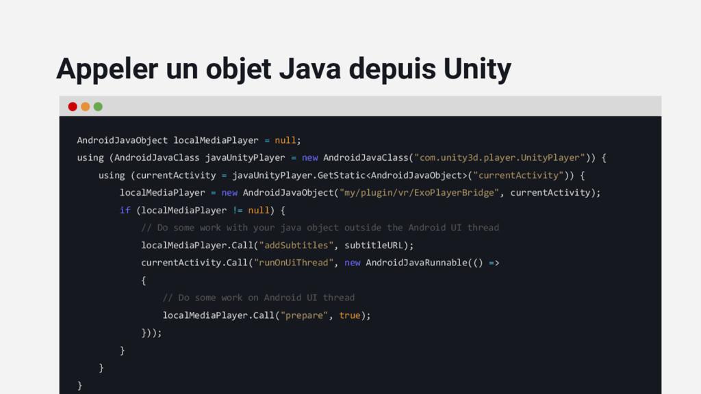 AndroidJavaObject localMediaPlayer = null; usin...