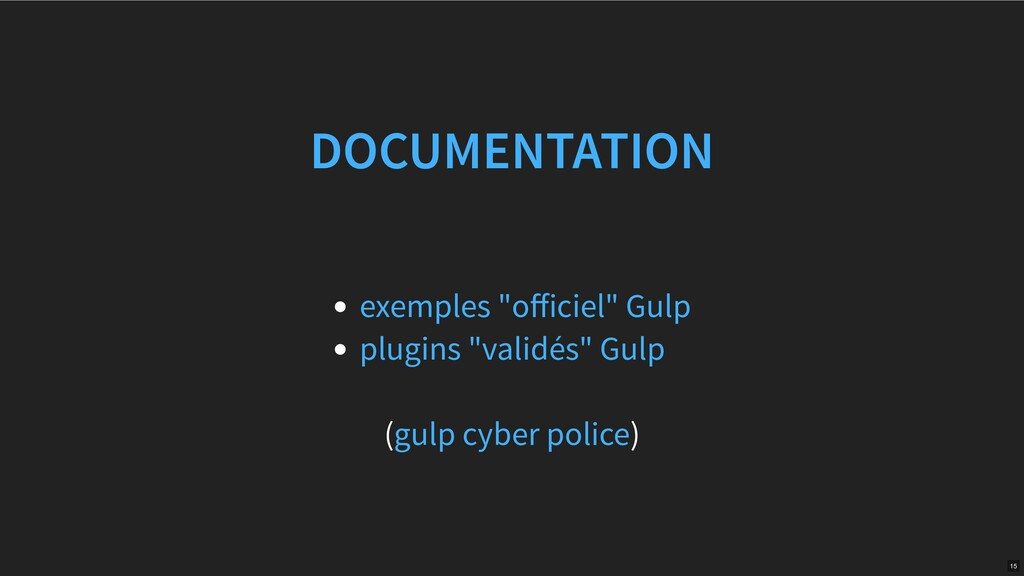 "( ) DOCUMENTATION exemples ""officiel"" Gulp plugi..."