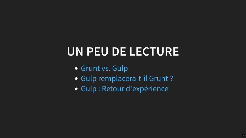 UN PEU DE LECTURE Grunt vs. Gulp Gulp remplacer...