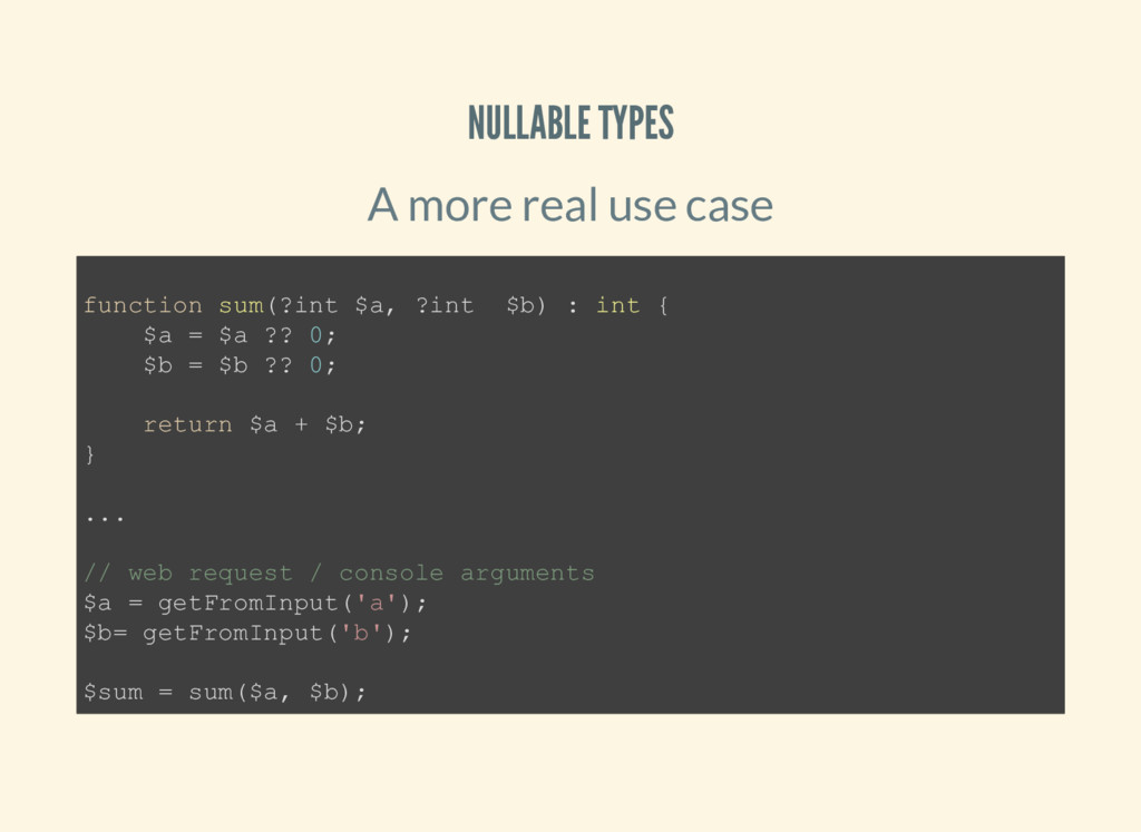 NULLABLE TYPES A more real use case function su...