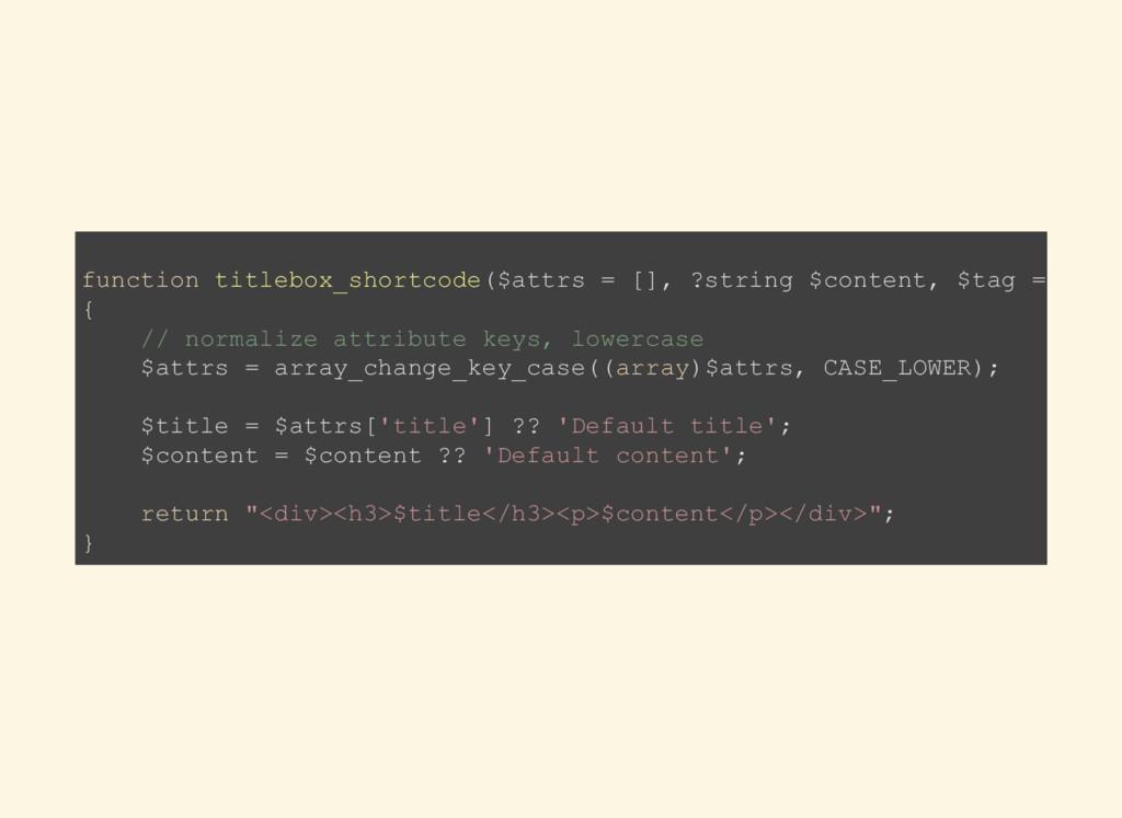 function titlebox_shortcode($attrs = [], ?strin...