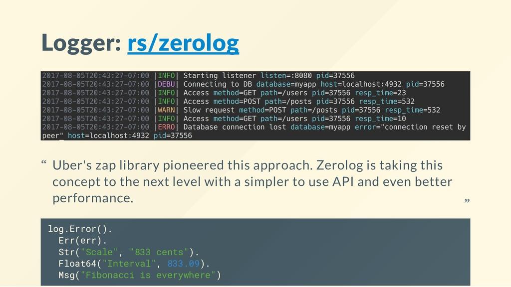 """Logger: rs/zerolog log.Error(). Err(err). Str(""""..."""