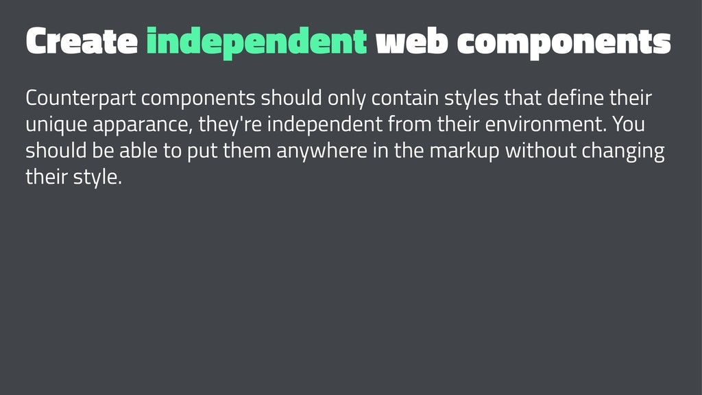 Create independent web components Counterpart c...