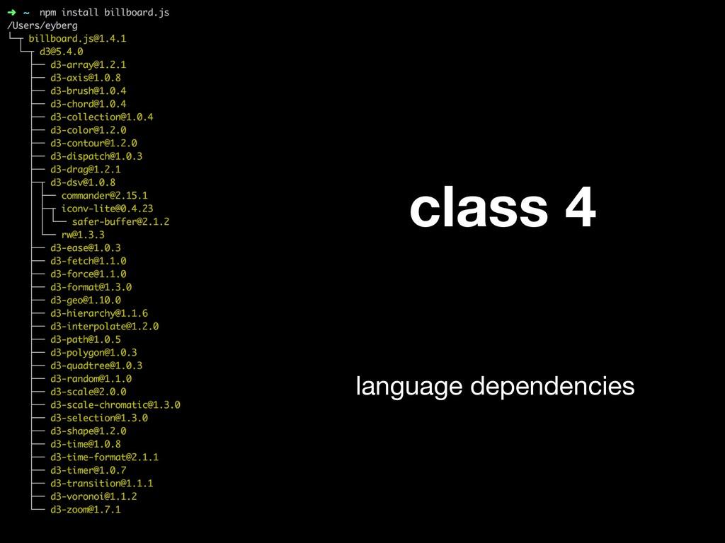 class 4 language dependencies