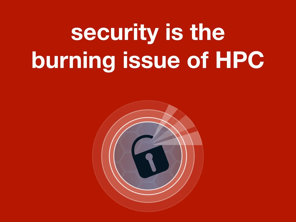 security is the burning issue of HPC