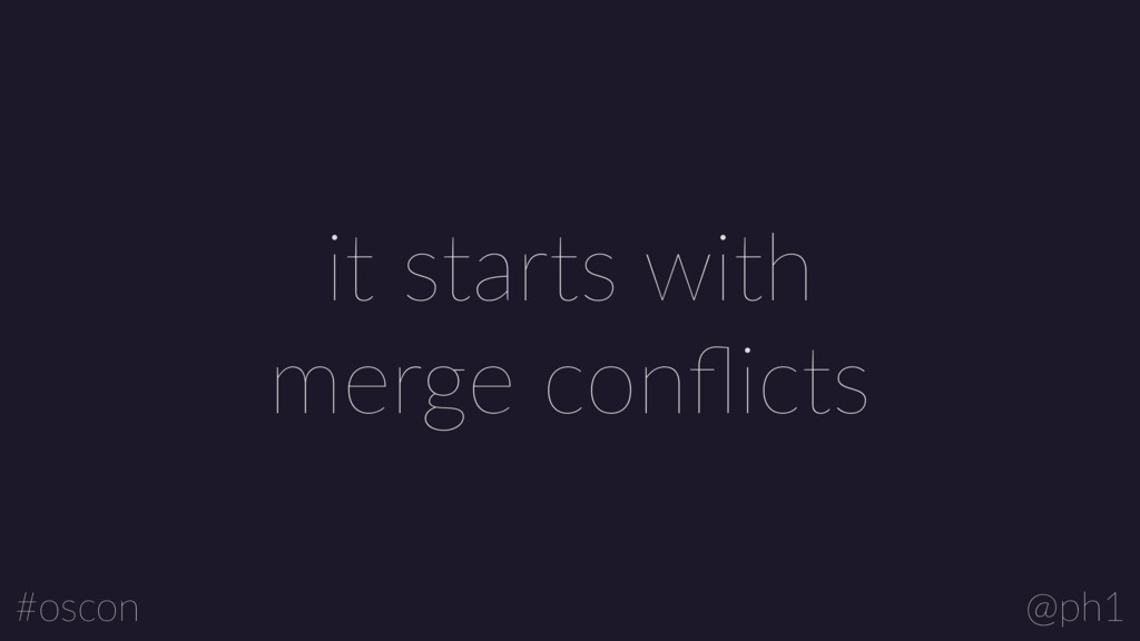 @ph1 #oscon it starts with