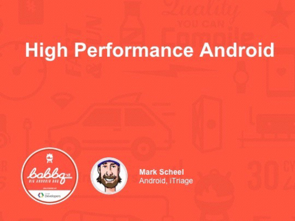 October 22, 2015 High Performance Android Mark ...
