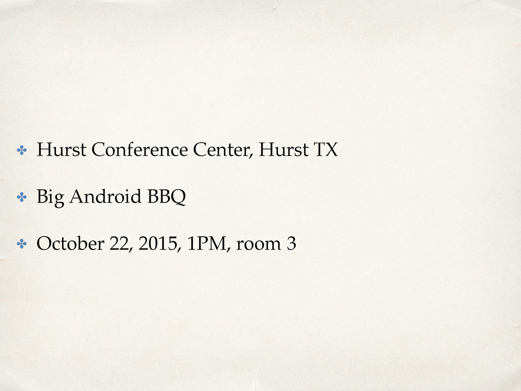 ✤ Hurst Conference Center, Hurst TX ✤ Big Andro...