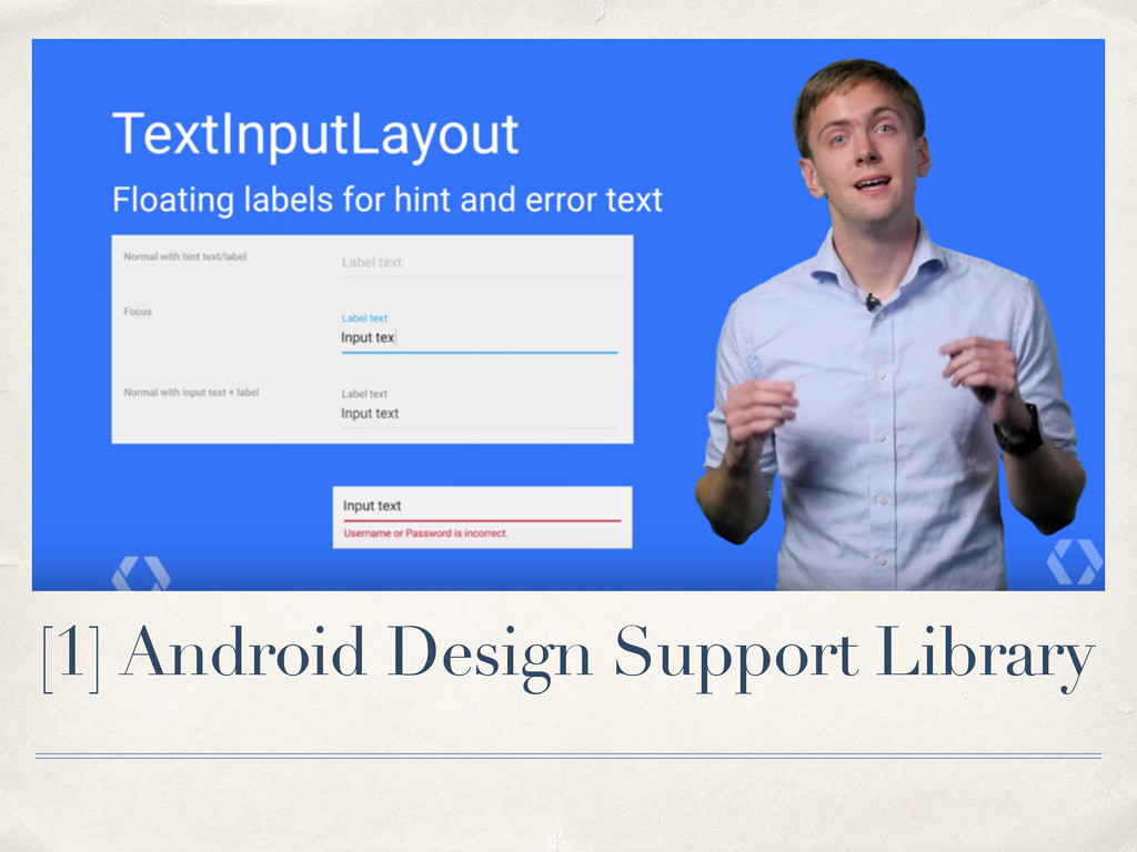 [1] Android Design Support Library
