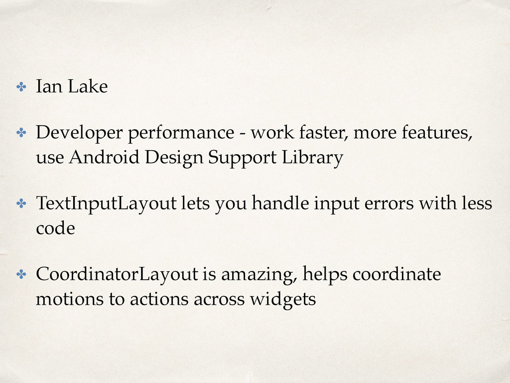 ✤ Ian Lake ✤ Developer performance - work faste...