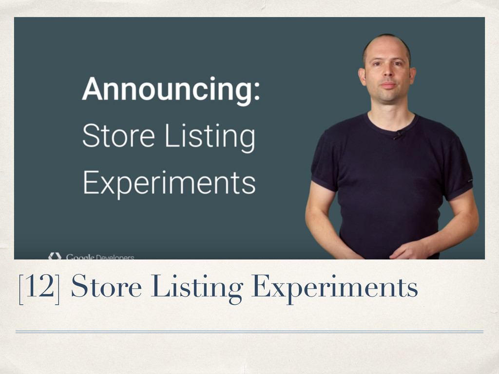 [12] Store Listing Experiments