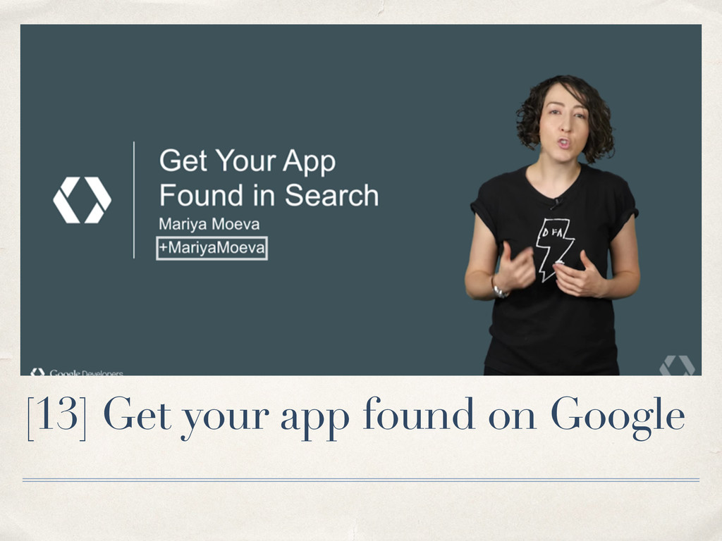 [13] Get your app found on Google