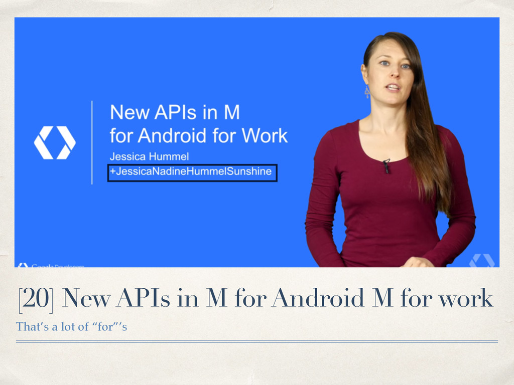 [20] New APIs in M for Android M for work That'...