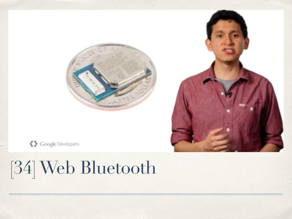 [34] Web Bluetooth
