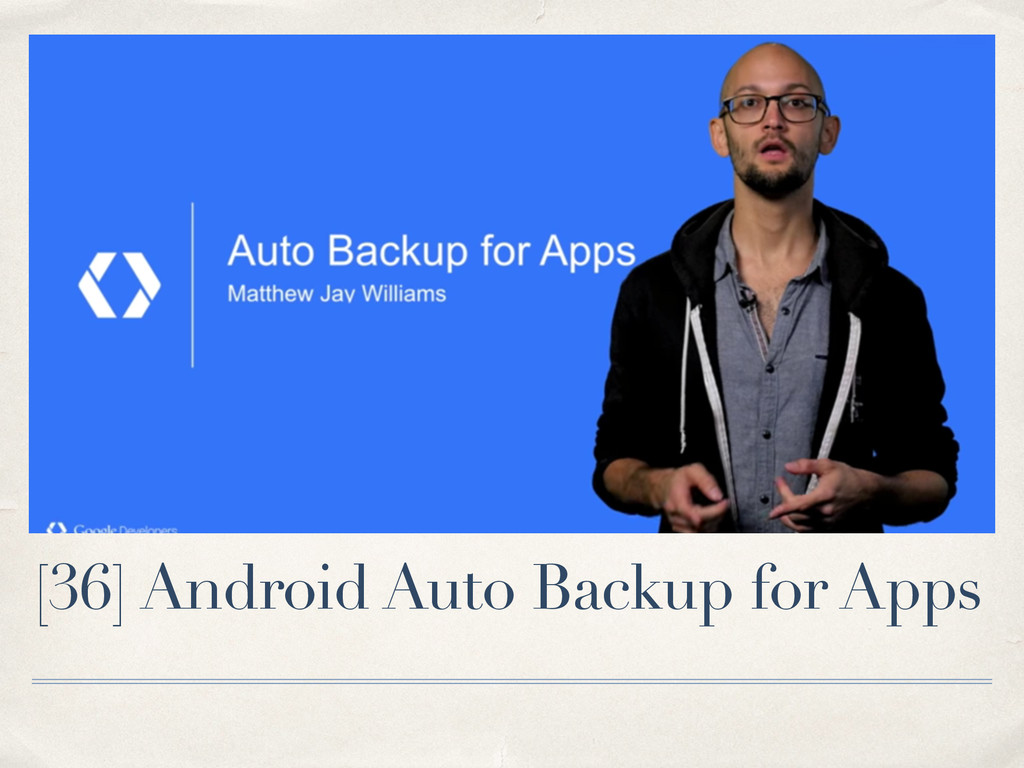 [36] Android Auto Backup for Apps