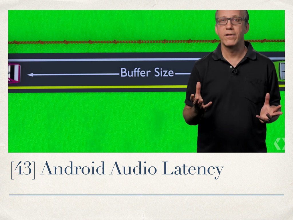 [43] Android Audio Latency