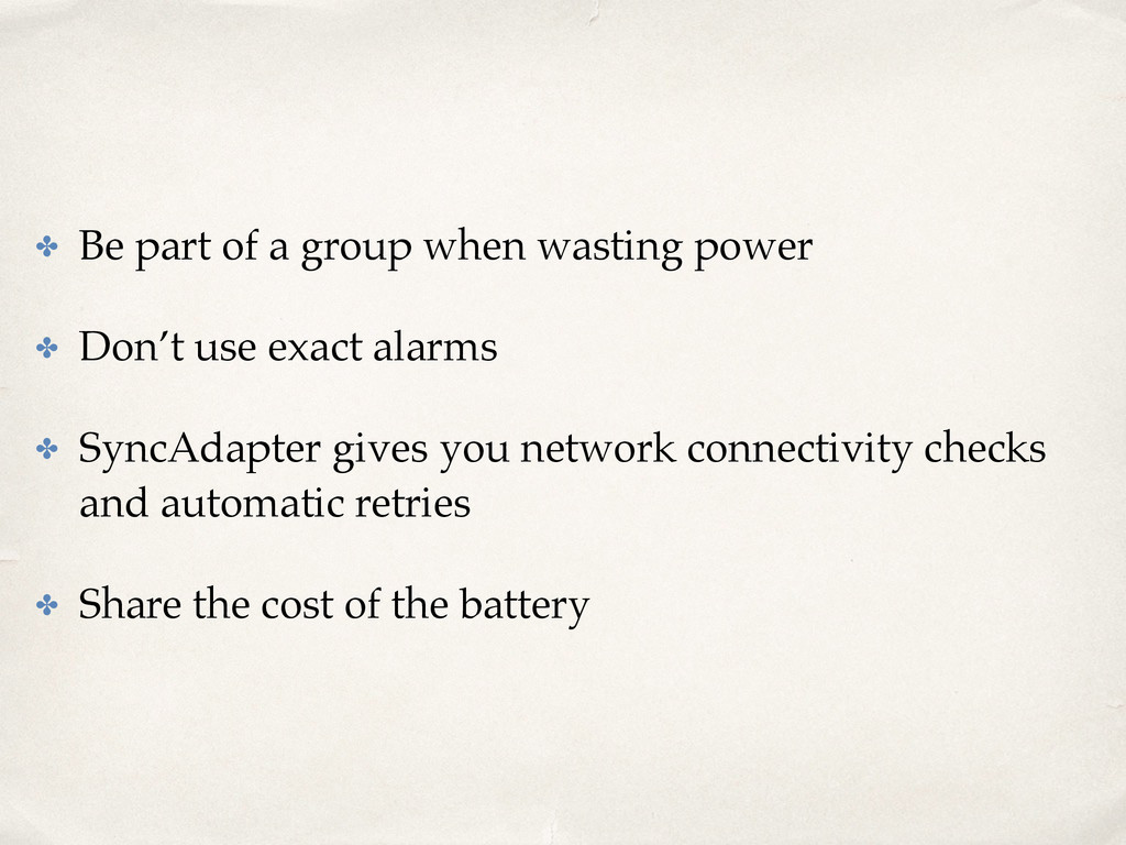 ✤ Be part of a group when wasting power ✤ Don't...