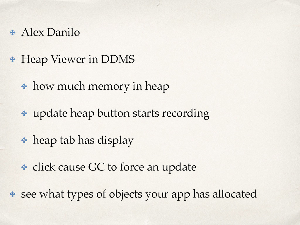 ✤ Alex Danilo ✤ Heap Viewer in DDMS ✤ how much ...