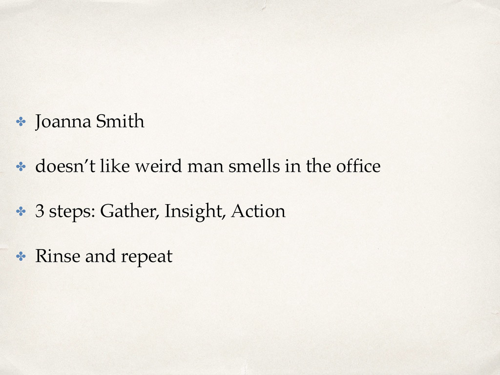 ✤ Joanna Smith ✤ doesn't like weird man smells ...