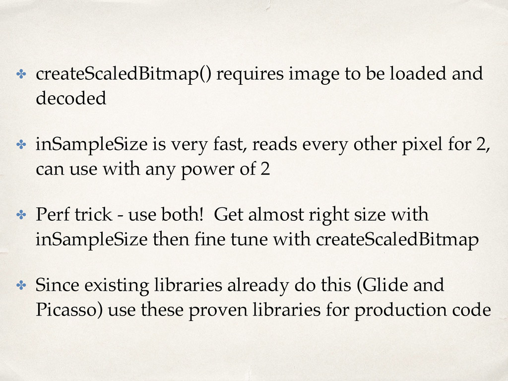 ✤ createScaledBitmap() requires image to be loa...