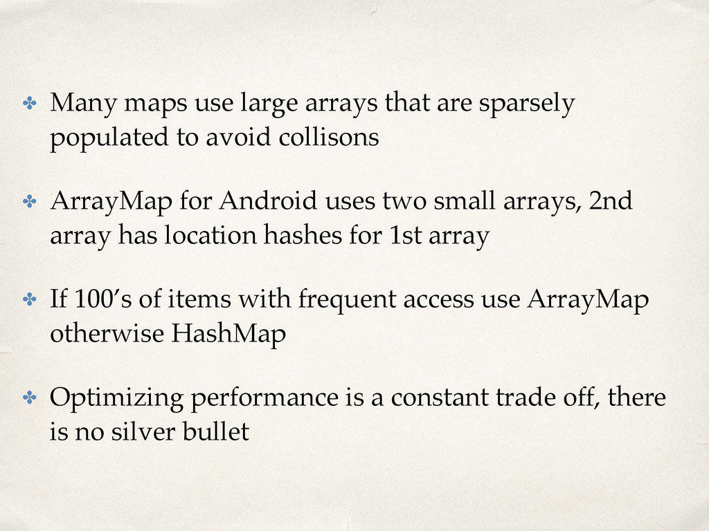 ✤ Many maps use large arrays that are sparsely ...