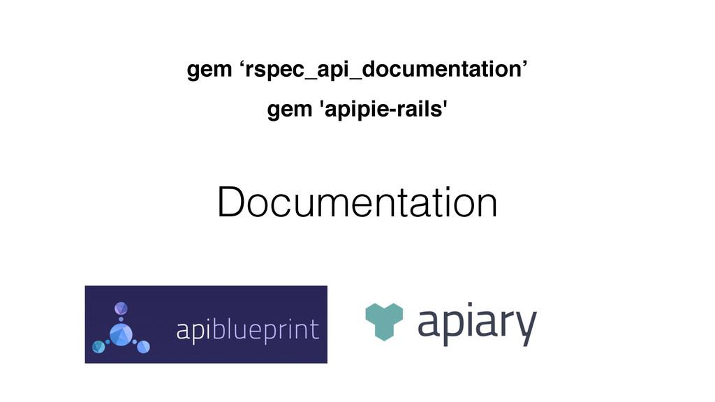 Documentation gem 'rspec_api_documentation' gem...