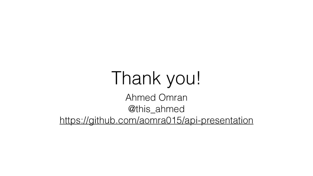 Thank you! Ahmed Omran @this_ahmed https://gith...