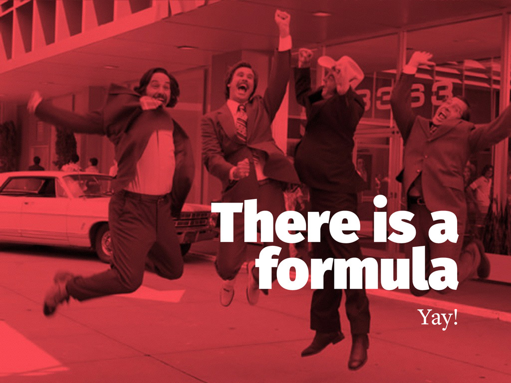 There is a formula Yay!