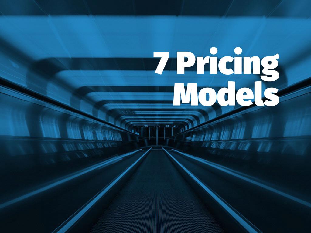 7 Pricing Models
