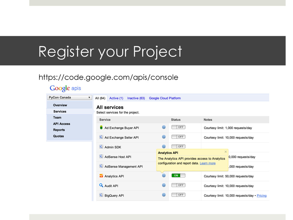 Register your Project https://code.google.com/a...