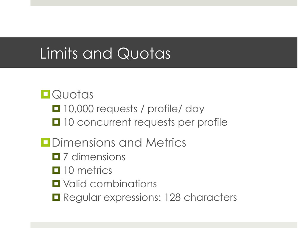Limits and Quotas ¤Quotas ¤10,000 requests ...