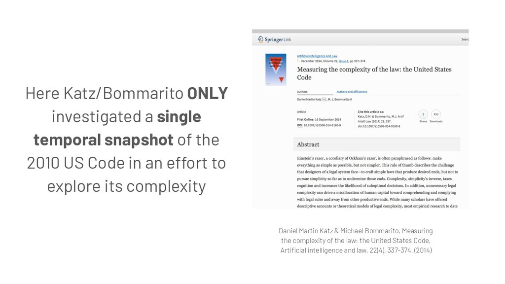 Here Katz/Bommarito ONLY investigated a single ...