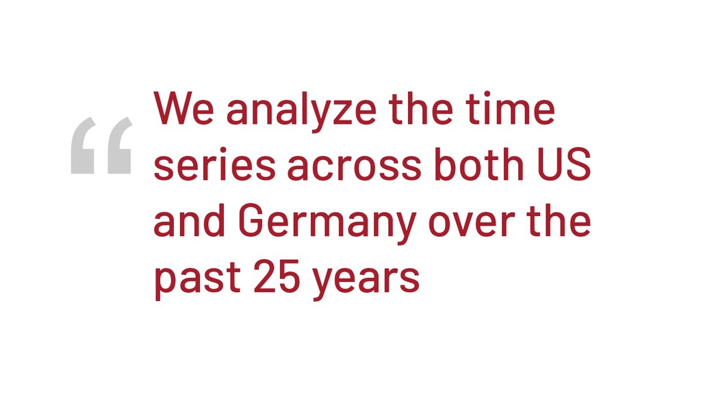 """""""We analyze the time series across both US and ..."""