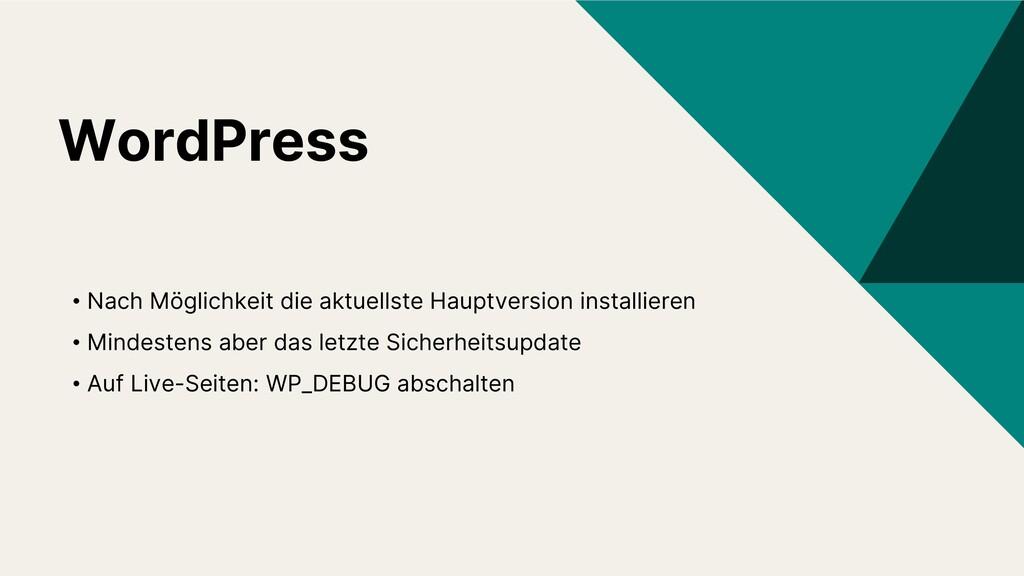WordPress • Nach Möglichkeit die aktuellste Hau...