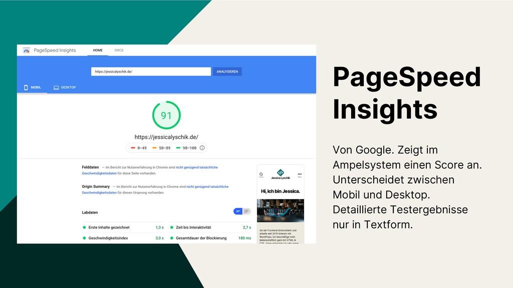 PageSpeed Insights Von Google. Zeigt im Ampelsy...