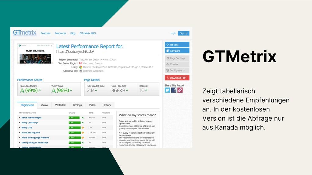 GTMetrix Zeigt tabellarisch verschiedene Empfeh...